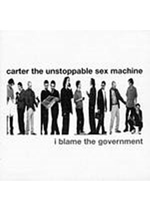 Carter The Unstoppable Sex Machine - I Blame The Government (Music CD)