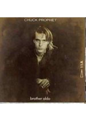 Chuck Prophet - Brother Aldo (Music CD)