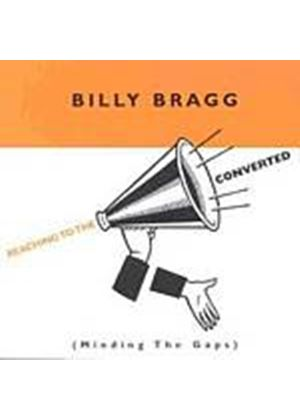 Billy Bragg - Reaching To The Converted (Minding The Gap) (Music CD)