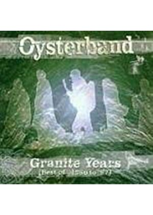 Oysterband - Granite Years (Best Of 87-97) (Music CD)