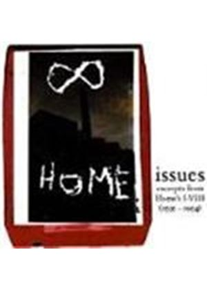 Home - Issues (Excerpts From Home's I-VIII)