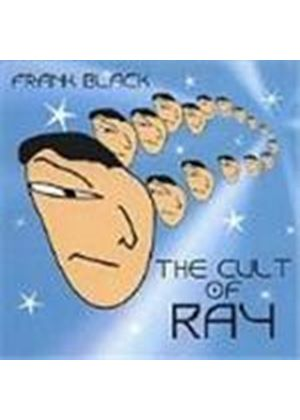 Frank Black - Cult Of Ray, The
