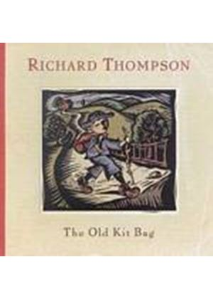 Richard Thompson - The Old Kit Bag (Music CD)
