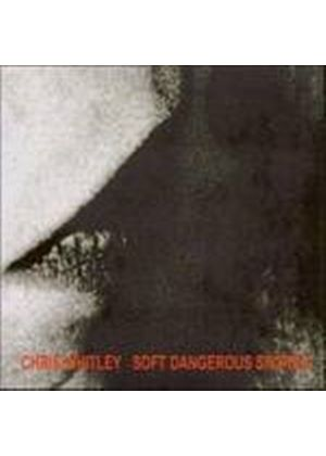 Chris Whitley - Soft Dangerous Shores (Music CD)
