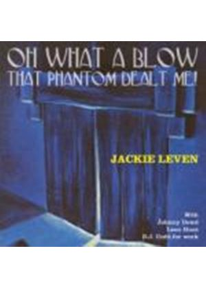 Jackie Leven - Oh What a Blow That Phantom Dealt Me (Music CD)