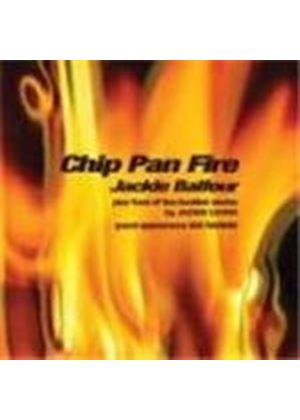 Jackie Balfour - Chip Pan Fire