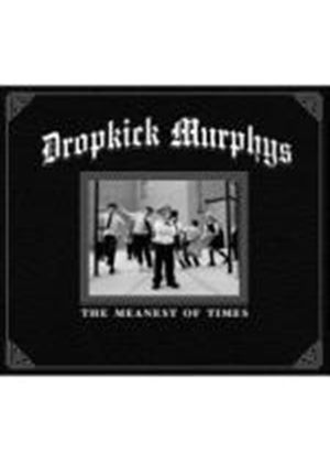 Dropkick Murphys - The Meanest of Times (Music CD)