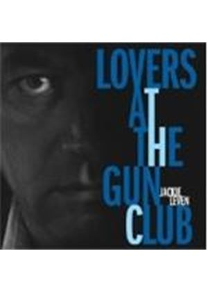 Jackie Leven - Lovers At The Gun Club