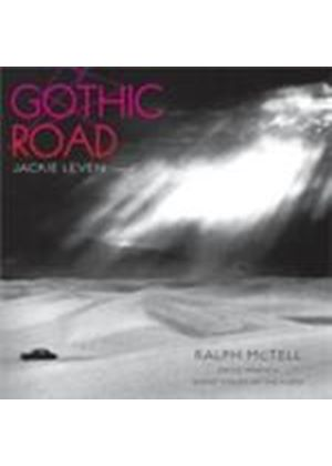 Jackie Leven & Ralph McTell - Gothic Road (Music CD)