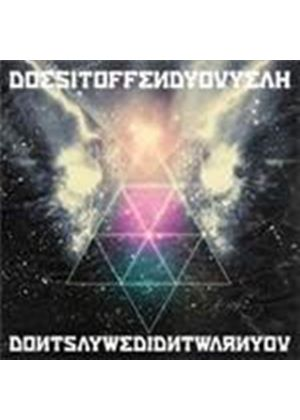 Does It Offend You Yeah - Don't Say We Didn't Warn You (Music CD)