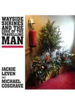 Jackie Leven - Wayside Shrines And The Code Of The Travelling Man (Music CD)