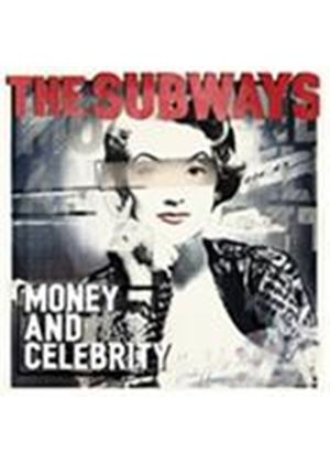 Subways (The) - Money And Celebrity (Music CD)