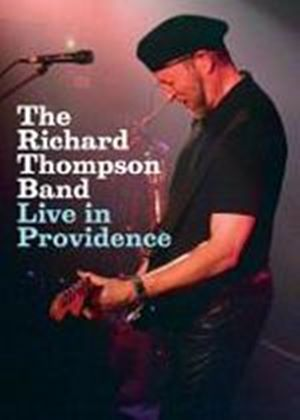 Richard Thompson - And Band - Live In Providence