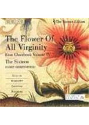 (The) Flower of all Virginity - Eton Choirbook, Vol 4