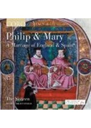 Philip & Mary - A Marriage of England & Spain