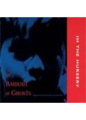 In The Nursery - An Ambush Of Ghosts (Music Cd)