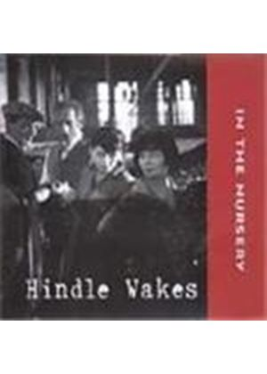 In The Nursery - Hindle Wakes (Music Cd)