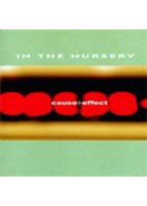 In The Nursery - Cause & Effect (Music Cd)