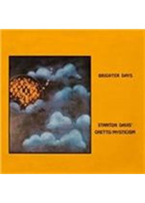 Stanton Davis� Ghetto/Mysticism - Brighter Days (Music CD)