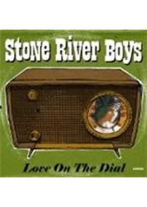 Stone River Boys (The) - Love On The Dial (Music CD)