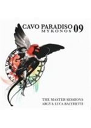 Various Artists - Cavo Paradiso 09 (The Master Sessions/Mixed By Argy & Luca Bacchetti) (Music CD)