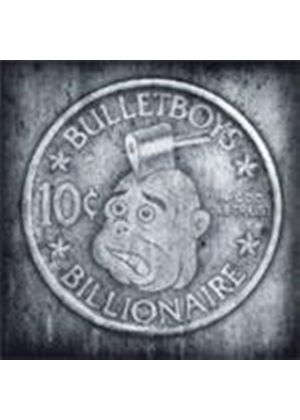 Bullet Boys - 10 Cent Billionaire (Music CD)