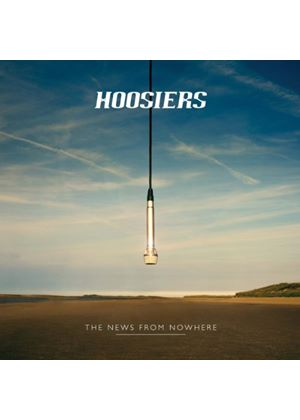 The Hoosiers - The News From Nowhere (Music CD)