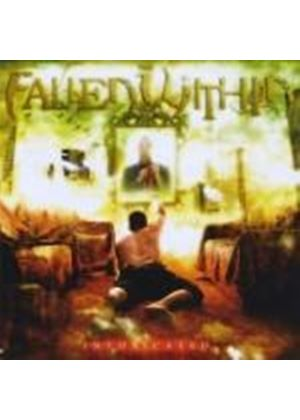 The Fallen Within - Intoxicated (Music CD)