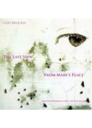 Ged Brockie - The Last View From Marys Place (Music CD)