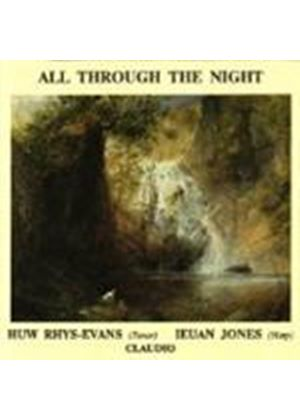 Huw Rhys-Evans And Ieuan Jones - All Through The Night