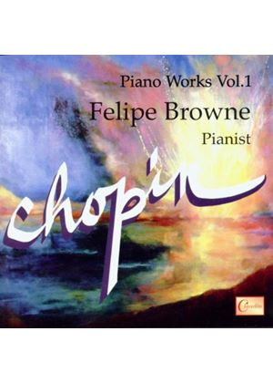 Chopin: Piano Works, Vol 1