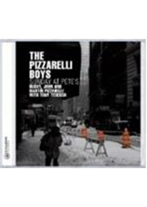 Pizzarelli Boys - Sunday At Pete's