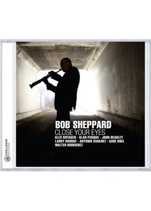 Bob Sheppard - Close Your Eyes (Music CD)