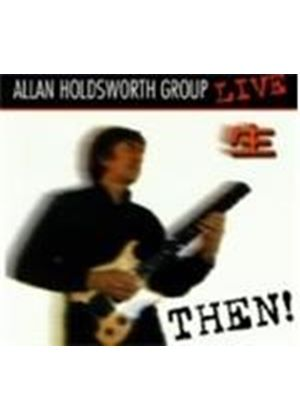 Allan Holdsworth - Then! Live In Tokyo 1990 (Music CD)