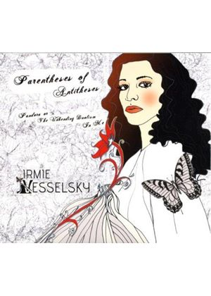 Irmie Vesselsky - Parentheses Of Antitheses (Music CD)
