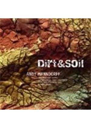 Andy Manndorff - Dirt And Soil (Music CD)
