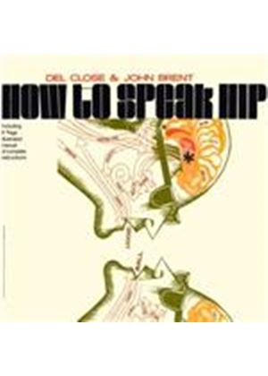 Del Close & John Brent - How To Speak Hip/DIY Psychoanalysis Kit (Music CD)