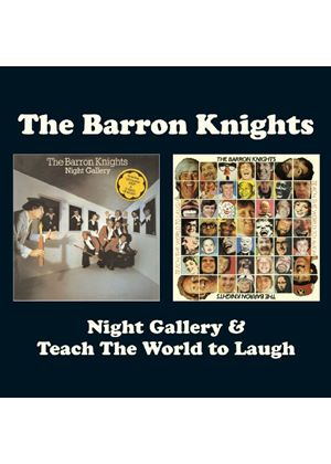 The Barron Knights - Night Gallery/Teach The World (Music CD)