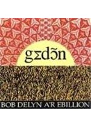 Bob Delyn A'r Ebillion - Gedon