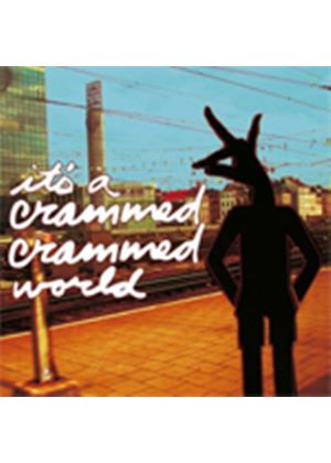 Various Artists - It's A Crammed Crammed World (Music CD)