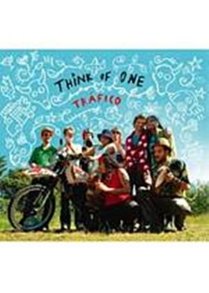 Think Of One - Trafico (Music CD)