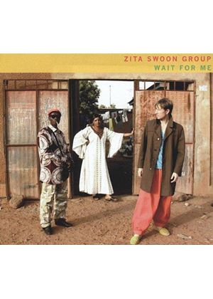 Zita Swoon Group - Wait for Me (Music CD)