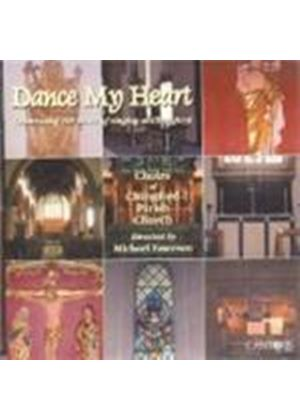 Choirs Of Chingford Parish Church - Dance My Heart - 100 Years Of Singing