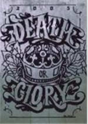 Death Or Glory Festival