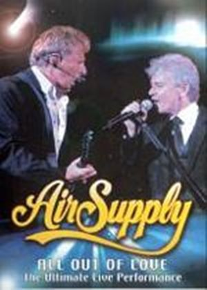 Air Supply - All Out Of Love - The Ultimate Performance