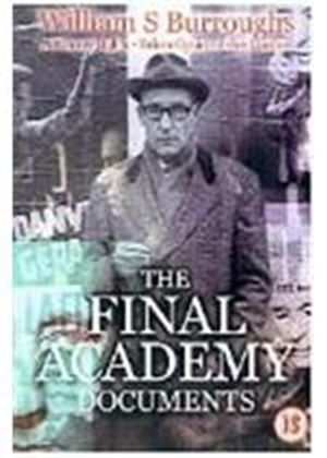 William S. Burroughs - The Final Academy Documents