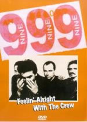 999 - Feelin Alright With The Crew
