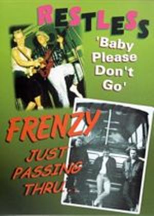 Restless - Baby Please Dont Go / Frenzy - Just Passin Through