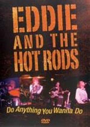 Eddie And The Hot Rods - Do Anything You Wanna Do