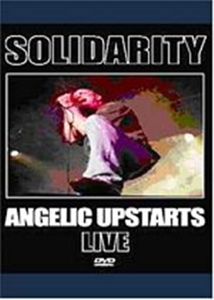 Solidarity - Angelic Upstarts Live